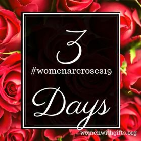 Women Are roses 3 days