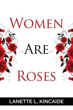 Women Are Roses Book Cover part 2